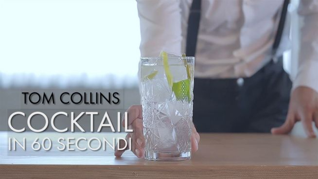 Cocktail in 60 secondi: Tom Collins