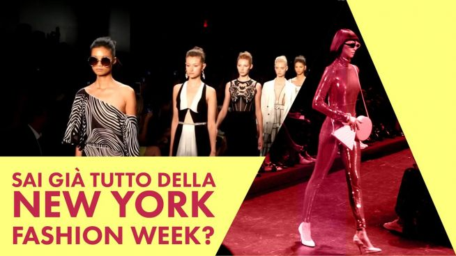 New York Fashion Week: ecco cosa aspettarvi